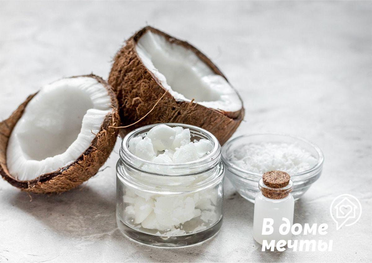 В кухонном шкафу завалялось кокосовое масло? Используйте эффективное средство с пользой в быту!